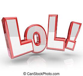 engraçado, expressão, lol, abreviação, riso, alto, saída