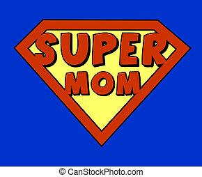 engraçado, super, escudo, mãe
