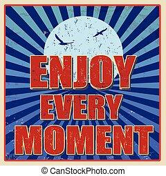 Enjoy every moment retro card - Enjoy every moment,...