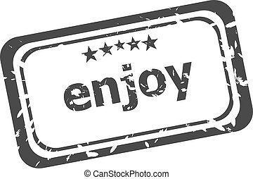 enjoy grunge rubber stamp isolated on white background