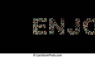 Enjoy led text