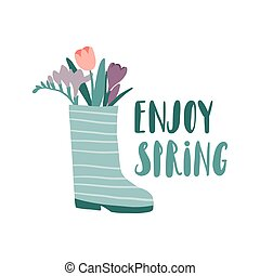 Enjoy spring. Cute rain boots with flowers with lettering