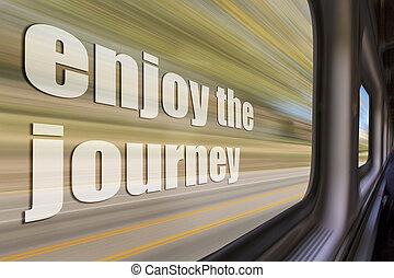 enjoy the journey inspirational phrase
