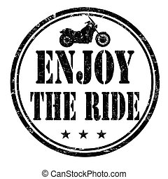 Enjoy the ride stamp