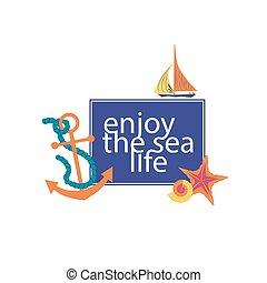 Enjoy the sea life