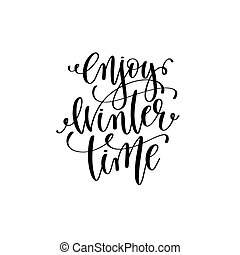 enjoy winter time hand lettering positive quote to christmas