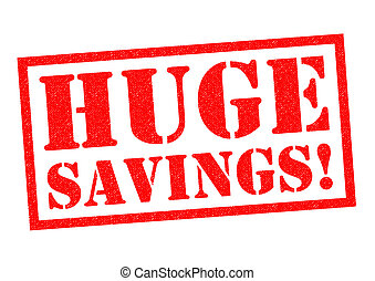 enorme, savings!
