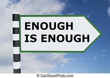 Enough is Enough concept