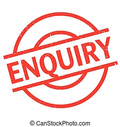 Enquiry rubber stamp. Grunge design with dust scratches....