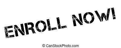 Enroll Now! Black rubber stamp on white