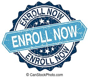 enroll now blue round grunge stamp on white
