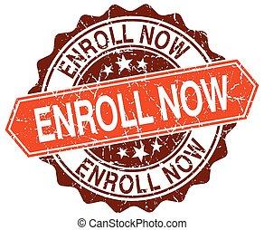 enroll now orange round grunge stamp on white