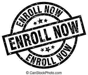 enroll now round grunge black stamp