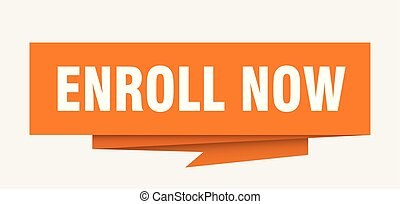 enroll now sign. enroll now paper origami speech bubble....
