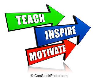 enseñar, inspirar, motivar, en, flechas
