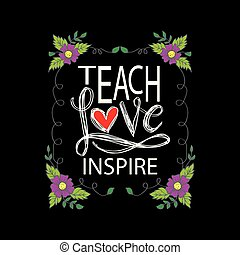 enseñar, inspire., amor