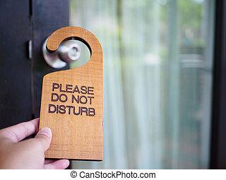 enseigne, ne pas déranger, accrocher dessus, porte ouverte,...