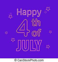 enseigne, signe néon, clair, 4ème, lumière, juillet, bannière, indépendance, heureux