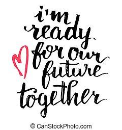 ensemble, avenir, prêt, notre, calligraphie, carte, i'm