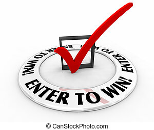 Enter to Win Contest Raffle Lottery Check Mark Box 3d Illustration