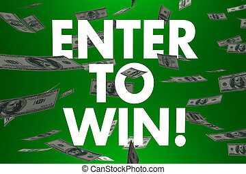 Enter to Win Falling Money Cash Prize Jackpot Lottery