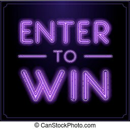 Enter to Win Vector Sign
