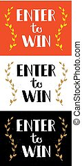 Enter to Win Vector Sign Set