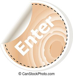 enter word on vector business wooden app icon isolated on white background.