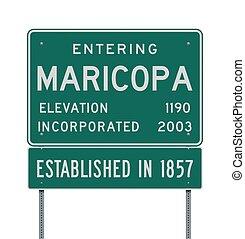 Entering Maricopa road sign