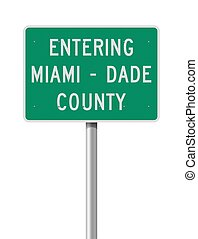 Vector illustration of the Entering Miami-Dade County green road sign