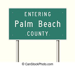 Vector illustration of the Entering Palm Beach County green road sign