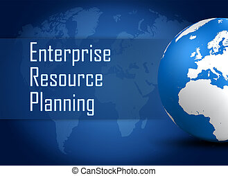Enterprise Resource Planning concept with globe on blue...