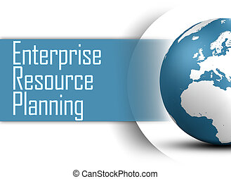 Enterprise Resource Planning concept with globe on white...