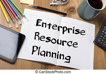 Enterprise Resource Planning ERP - Note Pad With Text