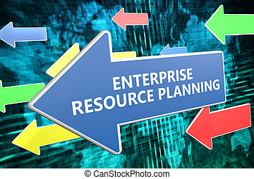 Enterprise Resource Planning - text concept on blue arrow...