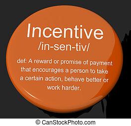 enticing, motivação, definição, botão, incentivo, ...
