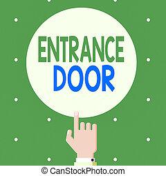 entrante, puerta, entrada, entrada, mano, door., circle., conceptual, portal, foto, pasaje, actuación, color, macho, hu, análisis, señalar, manera, conmovedor, texto, dedo, ingress, índice, arriba, puerta, señal, sólido