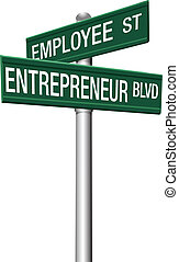 Entrepreneur Employee Street choice signs