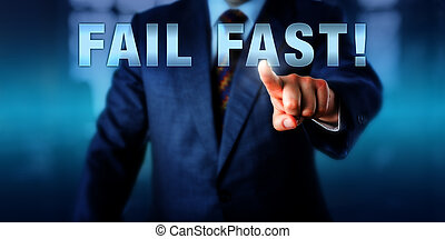 Entrepreneur Touching FAIL FAST! - Entrepreneur touching...