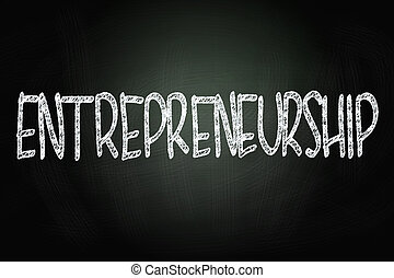 Entrepreneurship Writing, Written with Chalk on Blackboard