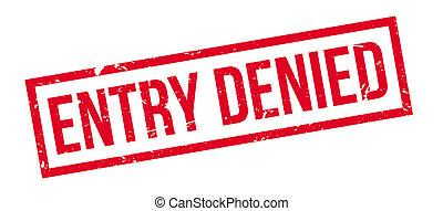 Entry Denied rubber stamp