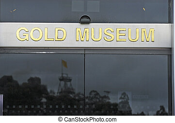 Entry of the museum of the gold of Ballarat