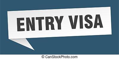 entry visa banner. entry visa speech bubble. entry visa sign