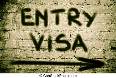 Entry Visa Concept