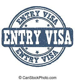 Entry visa stamp - Entry visa grunge rubber stamp on white...