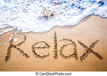 entspannen, geschrieben, in, der, sand, auf, a, sandstrand