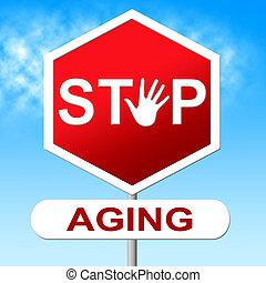 envejecimiento, más joven, medios, prohibido, parada, mirar