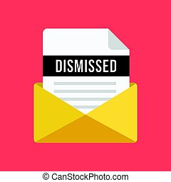 Envelope with dismissal letter. Email and document with dismissed title. Modern flat design vector illustration