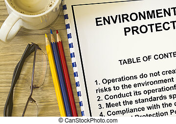 Environmental protection. Note: All contents are my...
