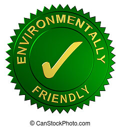 Environmentally Friendly Seal - Metallic seal with the words...